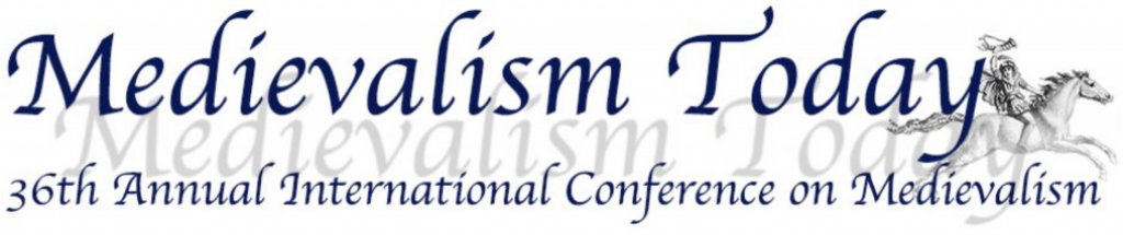 36th Annual International Conference on Medievalism
